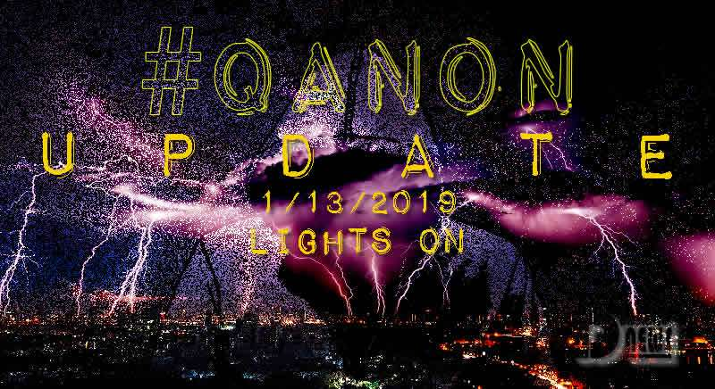 QAnon Update January 13 Lights On Cover