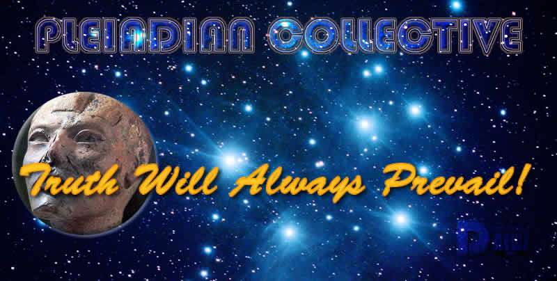 Truth Will Always Prevail! - Pleiadian Collective