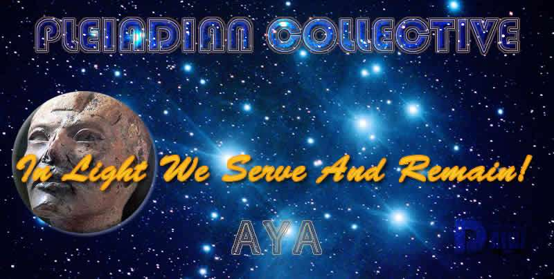 In Light We Serve And Remain! - Aya - Pleiadian Collective