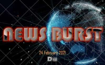 News Burst 24 February 2021 – Live Feed